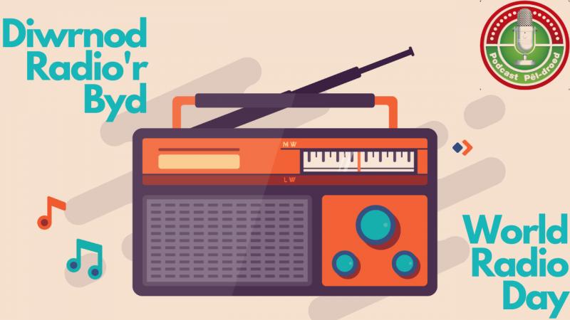 World Radio Day | Diwrnod Radio'r Byd